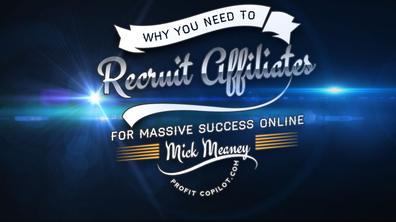 How to recruit affiliates